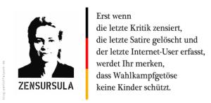 zensursula (Zensursula – was stört mich mein Geschwätz in der letzten Legislatur…)